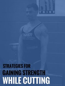 3DMJ Strategies for Gaining Strength WHILE Cutting