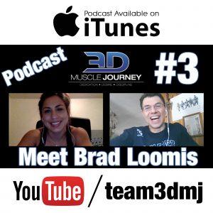 #3: 3DMJ ORIGINS – Brad Loomis