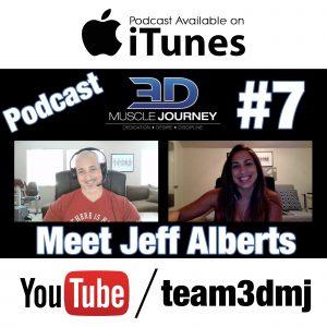 #7: 3DMJ ORIGINS – Jeff Alberts