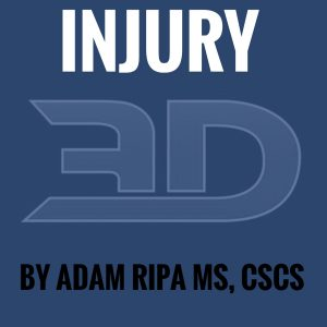 Injury By Adam Ripa, MS, CSCS