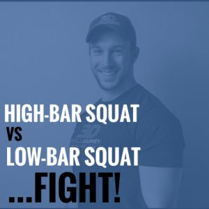 High-Bar Squat vs Low-Bar Squat….FIGHT!