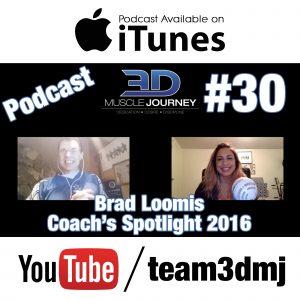 #30: Coach's Spotlight 2016 – Brad Loomis