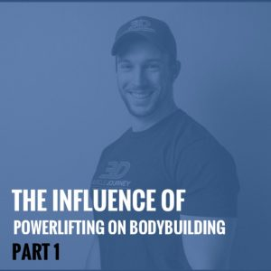 The Influence of Powerlifting on Bodybuilding, Part 1