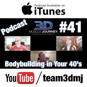 #41: Bodybuilding in Your 40's