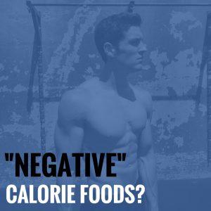 """Negative"" Calorie Foods?"