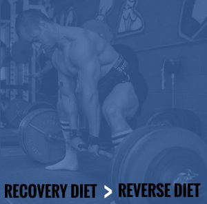 Recovery Diet > Reverse Diet