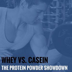 Whey vs. Casein: The Protein Powder Showdown