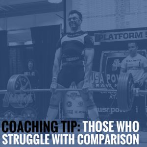 Coaching Tip: Those Who Struggle With Comparison