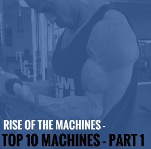 Rise of the Machines – Top 10 Machines – Part 1