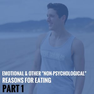 "The Elephant in the Room: Emotional & Other ""Non-Physiological"" Reasons for Eating- Part 1"
