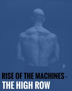 Rise of the Machines – The High Row