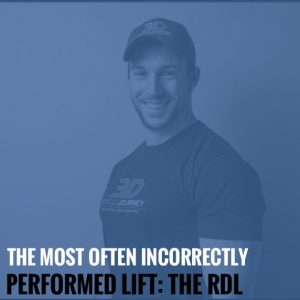 The Most Often Incorrectly Performed Lift: The RDL