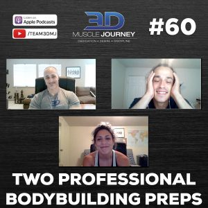 #60: Two Professional Bodybuilding Preps
