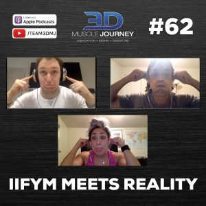 #62: IIFYM Meets Reality