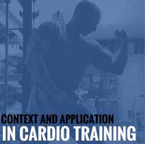 Using the Right Tool for the Job – Context and Application in Cardio Training