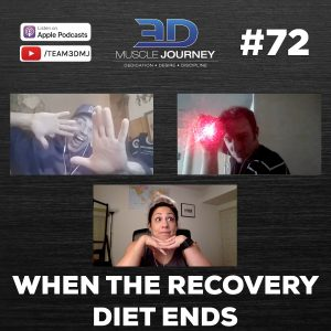 #72: When the Recovery Diet Ends