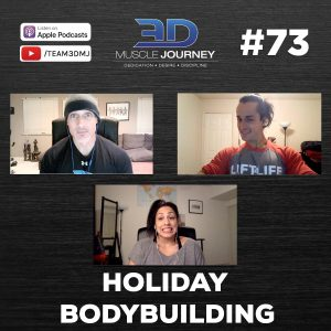 #73: Holiday Bodybuilding
