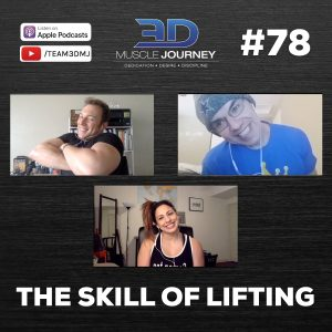 #78: The Skill Of Lifting