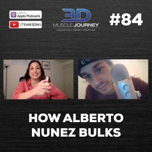 """#84: """"How Alberto Nuñez Bulks"""""""