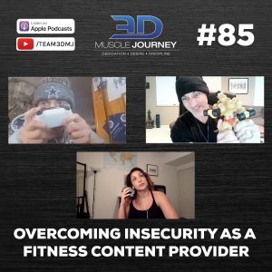 "#85: ""Overcoming Insecurity As A Fitness Content Provider"""