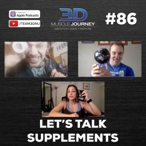 #86: Let's Talk Supplements
