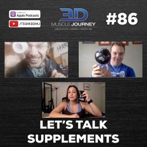 #86: Let's Talk Supplements