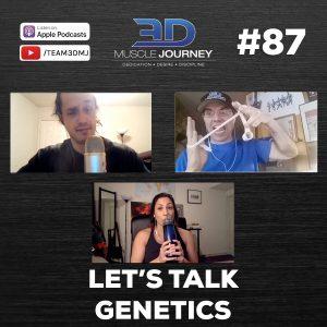 #87: Let's Talk Genetics