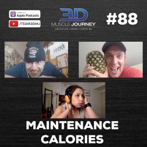 #88: Maintenance Calories