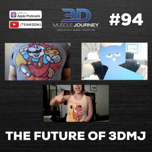 #94: The Future of 3DMJ
