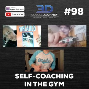 #98: Self-Coaching In The Gym