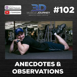 #102: Anecdotes & Observations