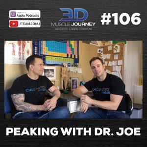 #106: Peaking With Dr. Joe