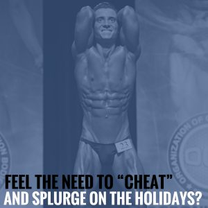 "Feel the Need to ""Cheat"" and Splurge on the Holidays?  What Does That Say About the Other Days of the Year?"