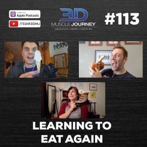 #113: Learning to Eat Again