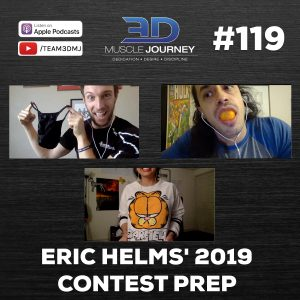 #119: Eric Helms' 2019 Contest Prep Update