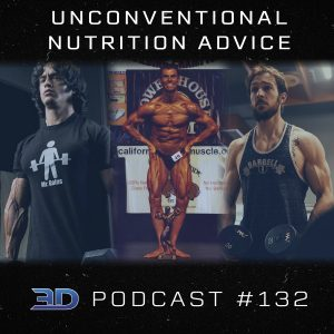 #132: Unconventional Nutrition Advice
