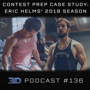 #136: Contest Prep Case Study: Eric Helms' 2019 Season
