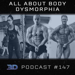 #147: All About Body Dysmorphia