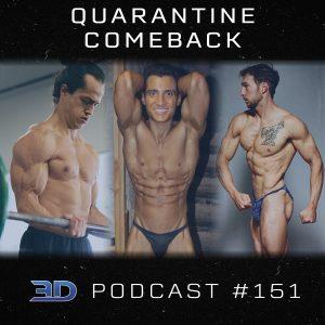 #151: Quarantine Comeback