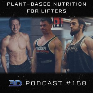 #158: Plant-Based Nutrition for Lifters