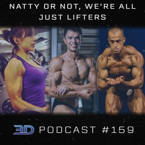 #159: Natty or Not, We're All Just Lifters