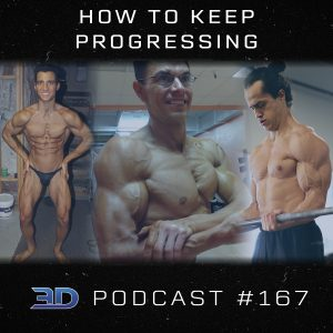 #167: How To Keep Progressing