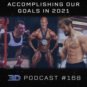 #168: Accomplishing Our Goals in 2021