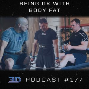 #177: Being OK with Body Fat