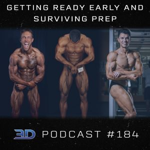 #184: Getting Ready Early and Surviving Prep